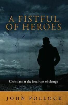 NEW A Fistful of Heroes By John Pollock Paperback Free Shipping