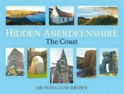 NEW Hidden Aberdeenshire By Fiona-Jane Brown Paperback Free Shipping