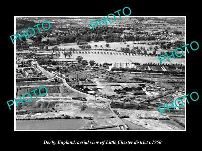 OLD LARGE HISTORIC PHOTO DERBY ENGLAND, AERIAL VIEW OF LITTLE CHESTER c1950
