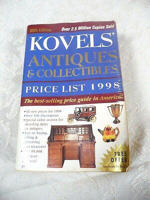 Kovels 1998 Antiques and Collectibles 30th Edition Price List