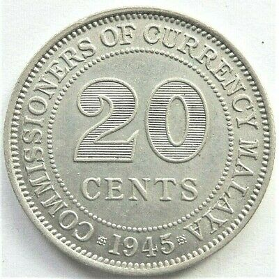 1945 MALAYA, 20 CENTS grading About UNCIRCULATED.