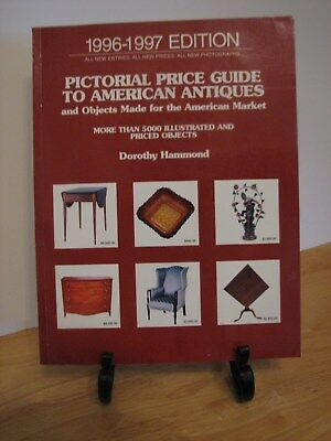 Pictorial Price Guide To American Antiques by Dorothy Hammond