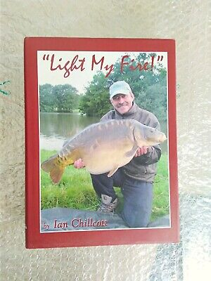 Light My Fire 1st Edition 2008 (signed By Chilly) Ian Chillcott Free P+P