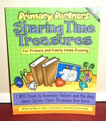 Primary Partners Sharing Treasures Christ by Mary Ross 2005 1STED LDS Mormon PB