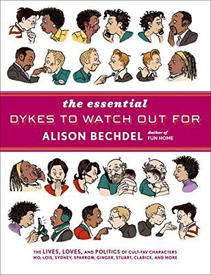 NEW - The Essential Dykes to Watch Out For by Bechdel, Alison