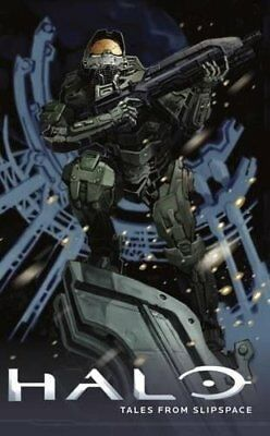 NEW - Halo: Tales from Slipspace by O'Connor, Frank; Miller, John Jackson