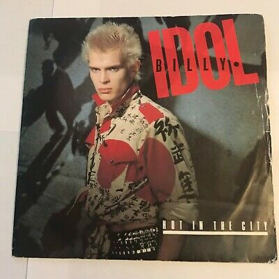 """Billy Idol - """"Hot In The City""""  7"""" (1982) EX  / """"Dead On Arrival"""" /   VIN5"""