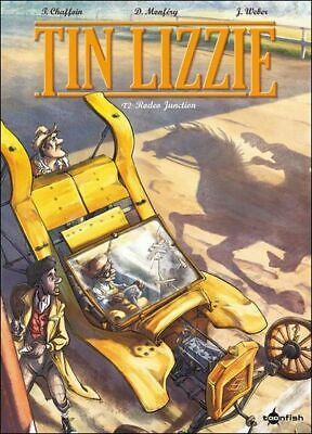 THIERRY CHAFFOUIN Tin Lizzie 2 Rodeo Junction COMIC