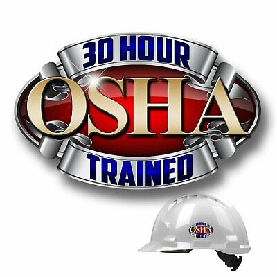 631d45f7b3d4a 30 Hour OSHA Trained Hard Hat Deluxe Vinyl Decal Safety Helmet Sticker  100168
