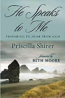 NEW - He Speaks to Me: Preparing to Hear From God by Shirer, Priscilla
