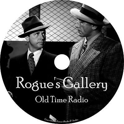 Rogues Gallery Old Time Radio Show OTR 26 Episodes on 1 MP3 CD Free Shipping