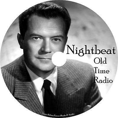 Night Beat Old Time Radio Show Drama OTR 77 Episodes on 1 MP3 CD Free Shipping