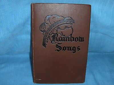 1916 Rainbow Songs - Was Used In Sunday Schools - Nice Condition !!