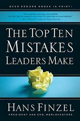 NEW The Top Ten Mistakes Leaders Make By Hans Finzel Paperback Free Shipping