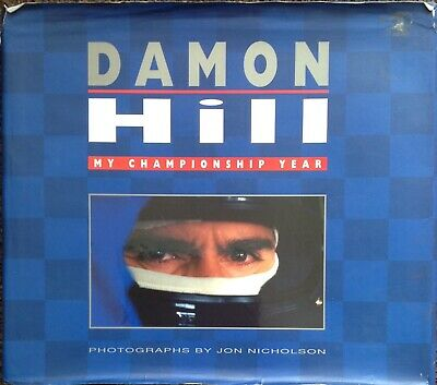 Damon Hill Authentic Signed My Championship Year Hardback Book Aftal #198