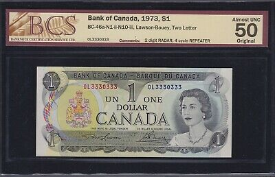 1973 Bank of Canada $1 - BC-46a N1-ii, N10-iii BCS AU 50 original Radar Repeater