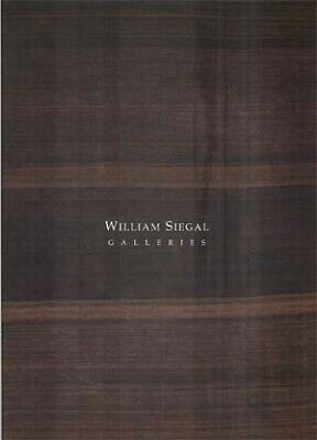 NEW BOOK - William Siegal Galleries 2004