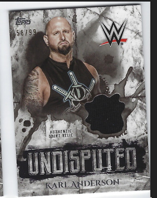 Karl Anderson 2018 Topps Wwe Undisputed Authentic Shirt Relic /99