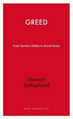 NEW Greed By Stewart Sutherland Paperback Free Shipping