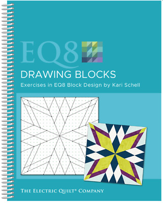 Electric Quilt EQ8 - *NEW* Designing Blocks Book