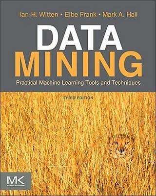 Data Mining: Practical Machine Learning Tools And Techniques, 3E