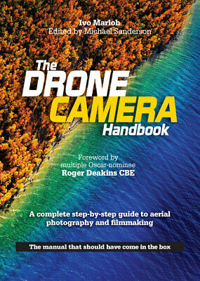 The drone camera handbook: a complete step-by-step guide to aerial photography