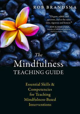 The Mindfulness Teaching Guide (PDF, EBOOK) Rob Brandsma