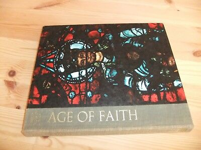 Great Ages of Man: Age of Faith - Anne Fremantle Time-Life