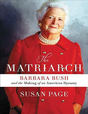 The Matriarch: Barbara Bush and ..2019 by Susan Page (E-B00K&AUDI0B00K||E-MAILED