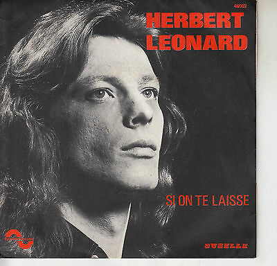 45Trs Vinyl 7''/ French Sp Herbert Leonard / Si On Te Laisse