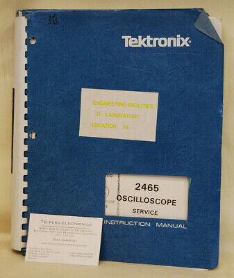 Tektronix 2465 Oscilloscope Service Manual