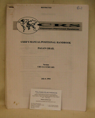 Common Remoted Systems Pagan Grail User's Manual/Positional Handbook Pagan Grail