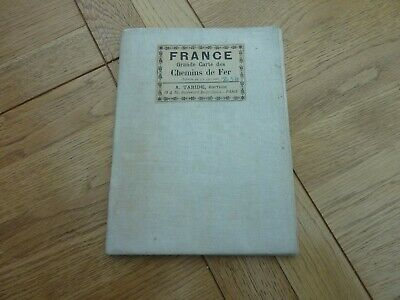 19c BEAUTIFUL FRANCE MAP 1:150,000 CHEMINS DE FER A TARIDE LINEN 42 X 37""