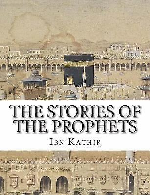Kathir Ibn-Stories Of The Prophets BOOK NEW