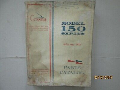 1970 thru 1977 CESSNA MODEL 150 SERIES AIRCRAFT PARTS CATALOG MANUAL ORIGINAL