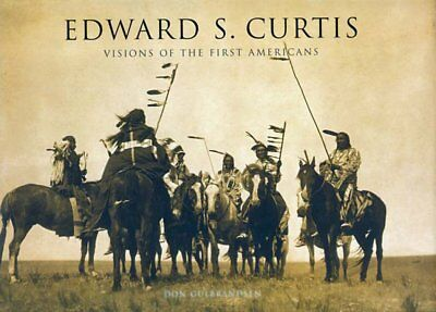 "Edward S. Curtis - ""Visions of the first Americans"""