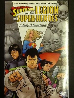 Supergirl and the Legion of Superheroes vol 4 Adult Education;192 pg DC tpb; $15