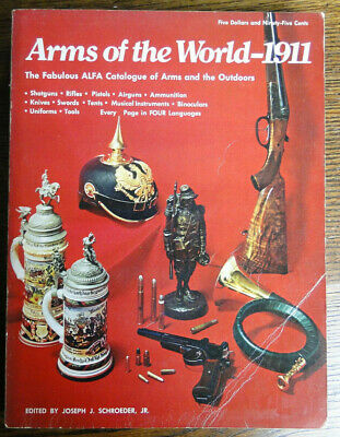 "Livre en 4 langues sur les armes : "" Arms of the World - 1911 """