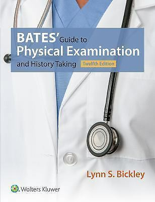 2017 Bates' Guide to Physical Examination and History Taking 12th ed + BONUS PDF
