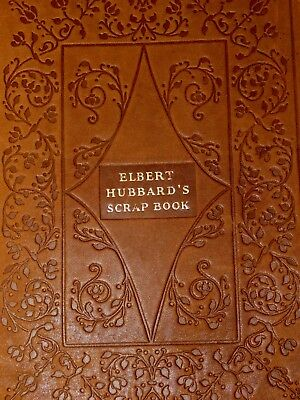 Antique ELBERT HUBBARD'S SCRAP BOOK - TOOLED LAMBSKIN COVER, 1923 ROYCROFTERS