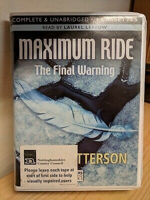 Maximum Ride: The Final Warning by James Patterson Unabridged Cassette Audiobook
