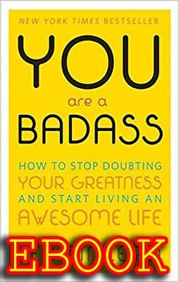You Are a Badass®: How to Stop Doubting Your Greatness [EB00K][pdf,kindle,epub]
