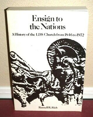 Mormon Book History of the LDS Church 1846 to 1972 Ensign to the Nations Rich PB