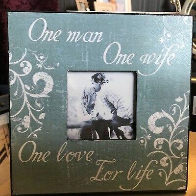 One Man One Wife One Love For Life Photo Frame