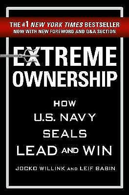 Extreme Ownership By Jocko Willink, Leif Babin
