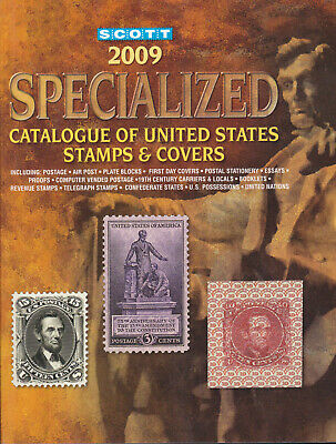SCOTT 2009 Specialized Catalogue Of United States Stamps & Covers (87th Edition)