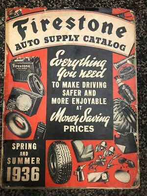 1936 Firestone Spring and Summer Catalog- Auto Supplies,Tires, etc