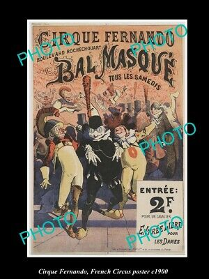 OLD 8x6 HISTORIC PHOTO OF FRENCH CIRCUS POSTER c1900 CIRQUE FERNANDO PARIS