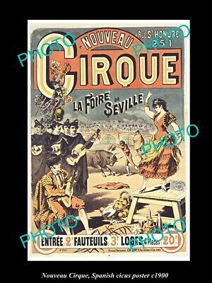 OLD 8x6 HISTORIC PHOTO OF SPANISH CIRCUS POSTER c1900 NOUVEAU CIRQUE SEVILLE