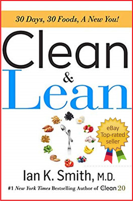 Clean & Lean: 30 Days, 30 Foods, a New You! Hardcover – April 9, 2019